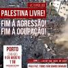 Acto Público - Palestina Livre! Fim à Agressão! Fim à Ocupação! (Porto)_1