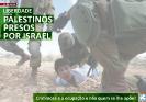 Pela libertação imediata dos presos políticos palestinos das prisões israelitas_1